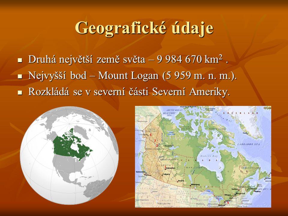 Geografické údaje Druhá největší země světa – 9 984 670 km2 .