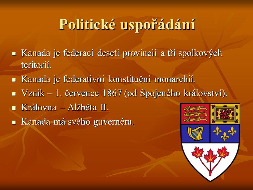 Politické uspořádání Kanada je federací deseti provincií a tří spolkových teritorií. Kanada je federativní konstituční monarchií.