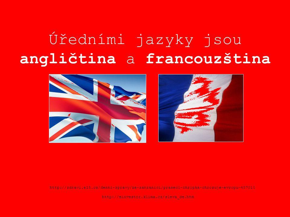 Úředními jazyky jsou angličtina a francouzština