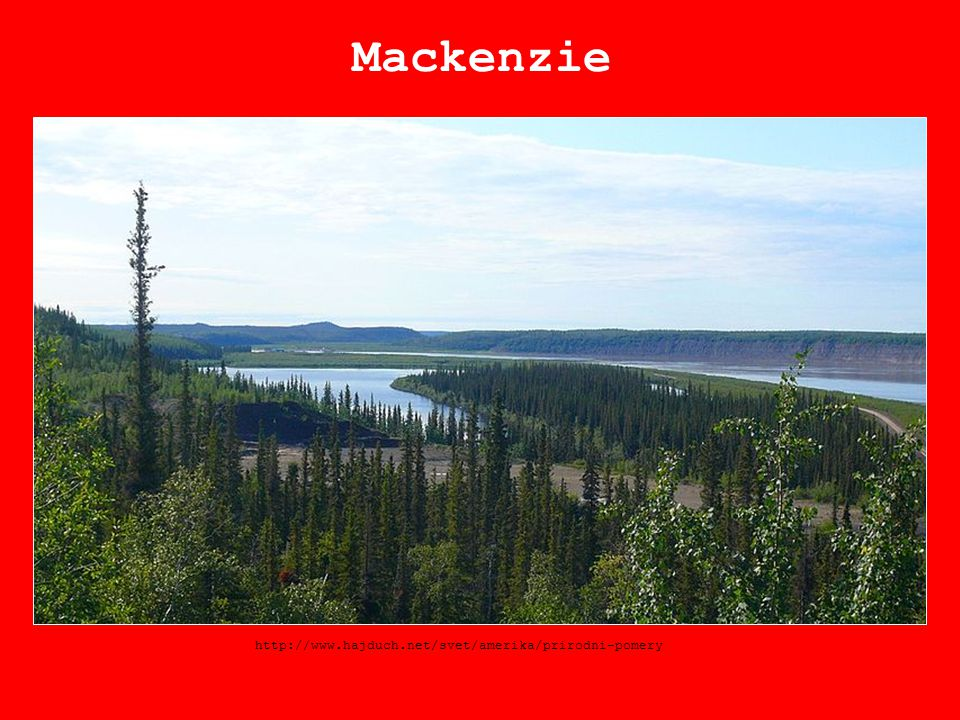 Mackenzie http://www.hajduch.net/svet/amerika/prirodni-pomery