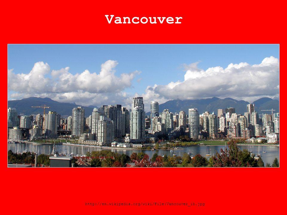 Vancouver http://en.wikipedia.org/wiki/File:Vancouver_ib.jpg
