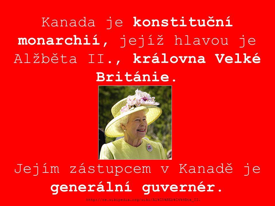Kanada je konstituční monarchií, jejíž hlavou je Alžběta II