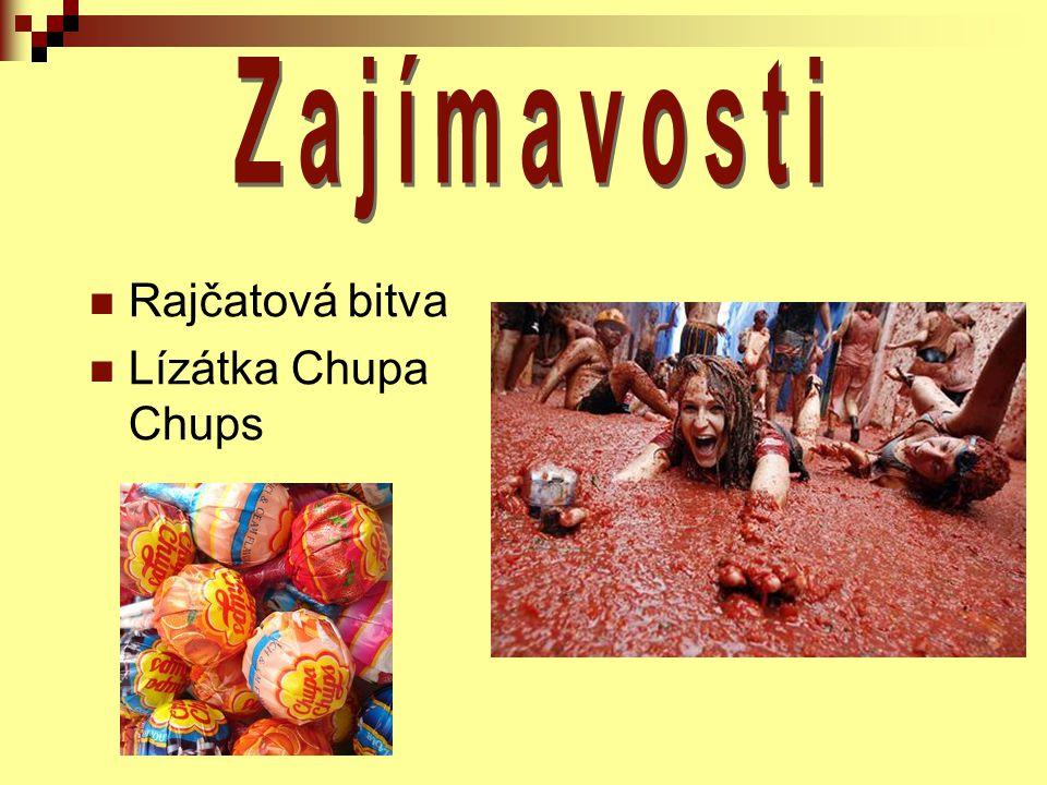 Zajímavosti Rajčatová bitva Lízátka Chupa Chups