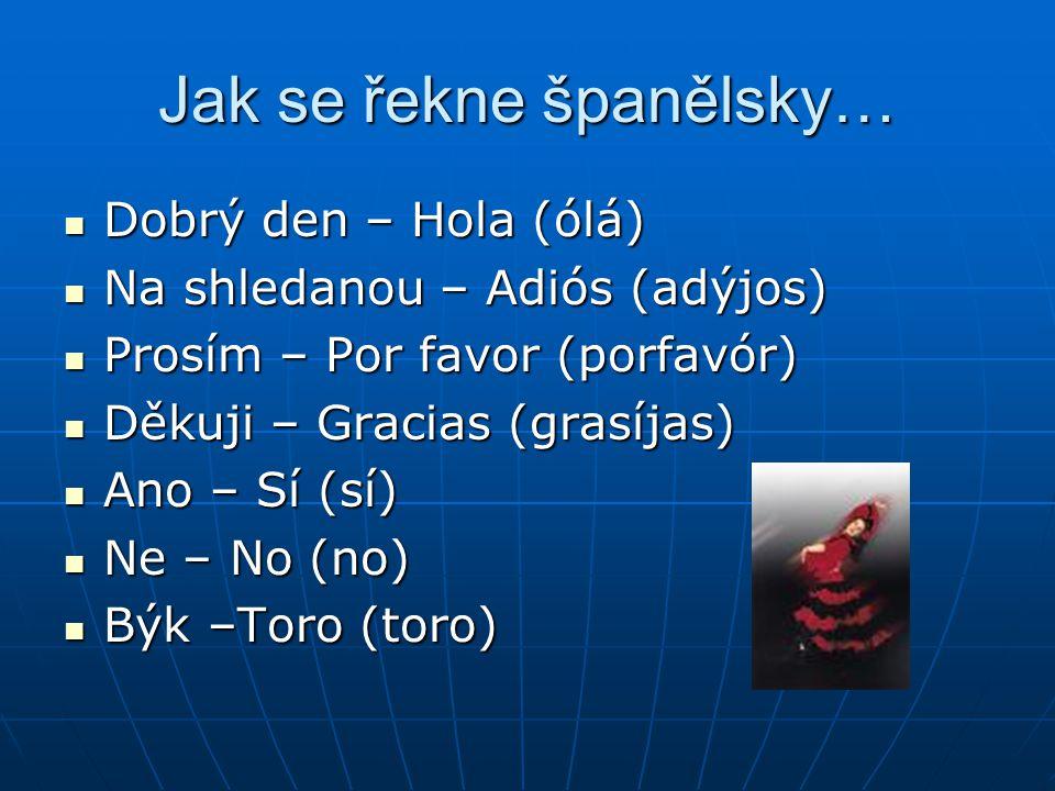 Jak se řekne španělsky…