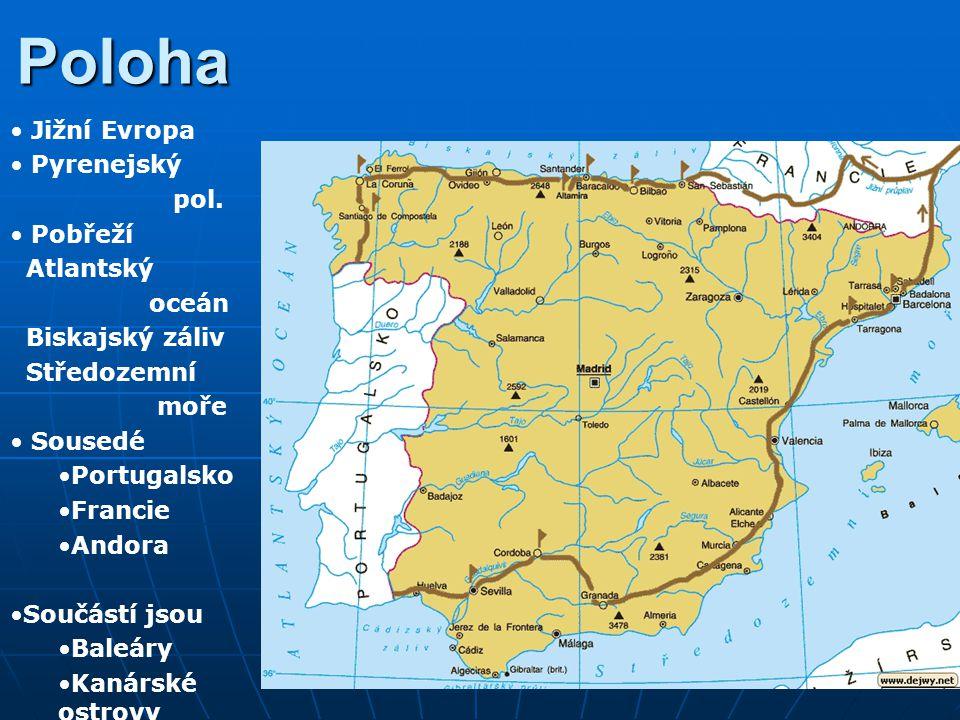 Poloha Jižní Evropa Pyrenejský pol. Pobřeží Atlantský oceán