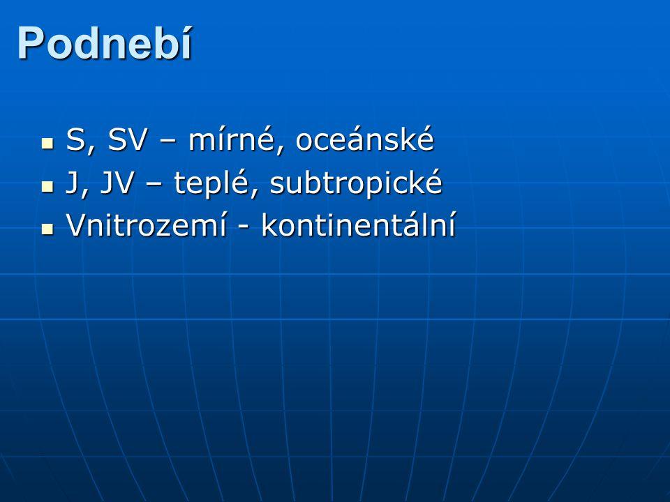 Podnebí S, SV – mírné, oceánské J, JV – teplé, subtropické