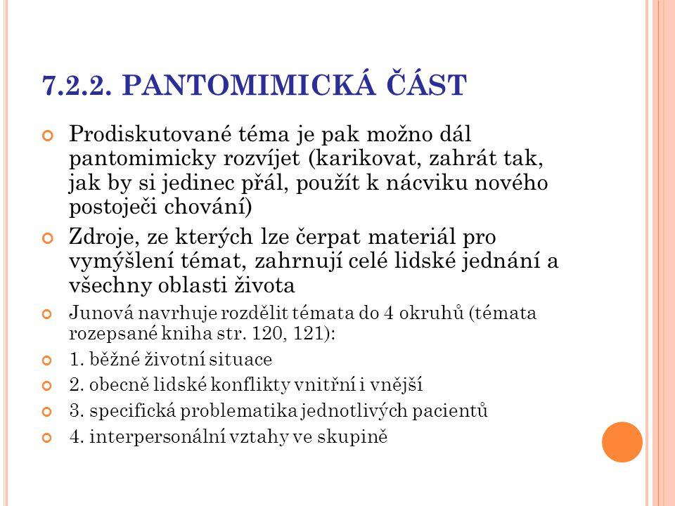 7.2.2. PANTOMIMICKÁ ČÁST