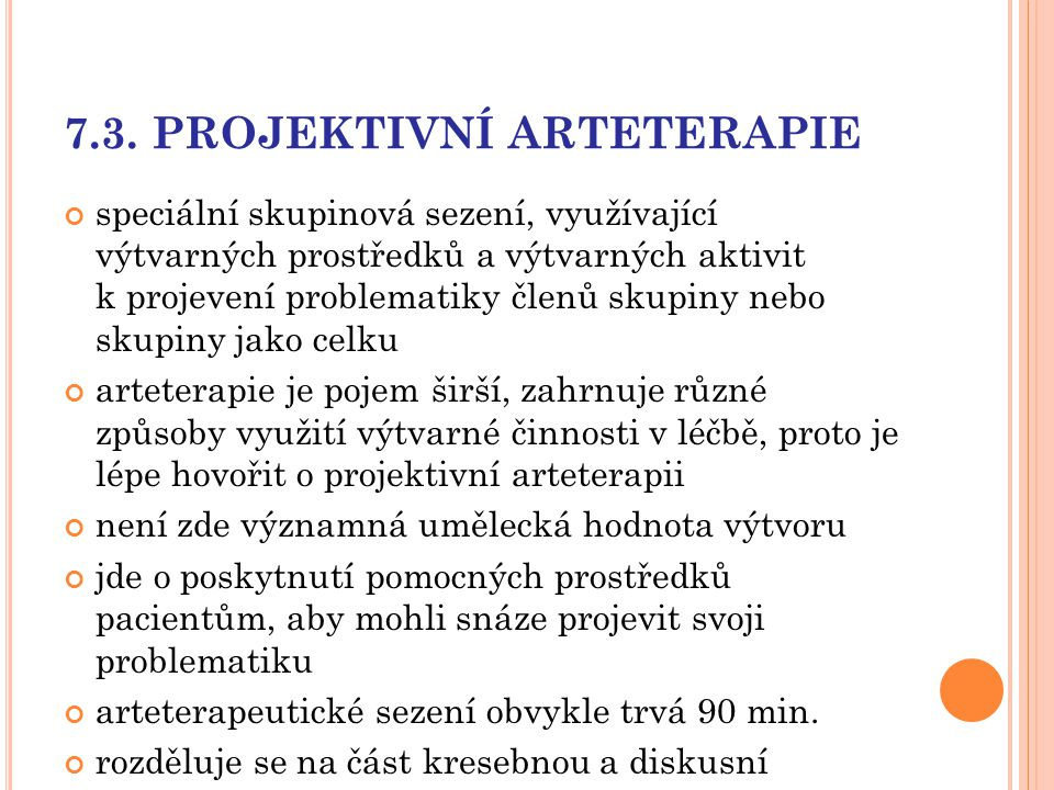 7.3. PROJEKTIVNÍ ARTETERAPIE