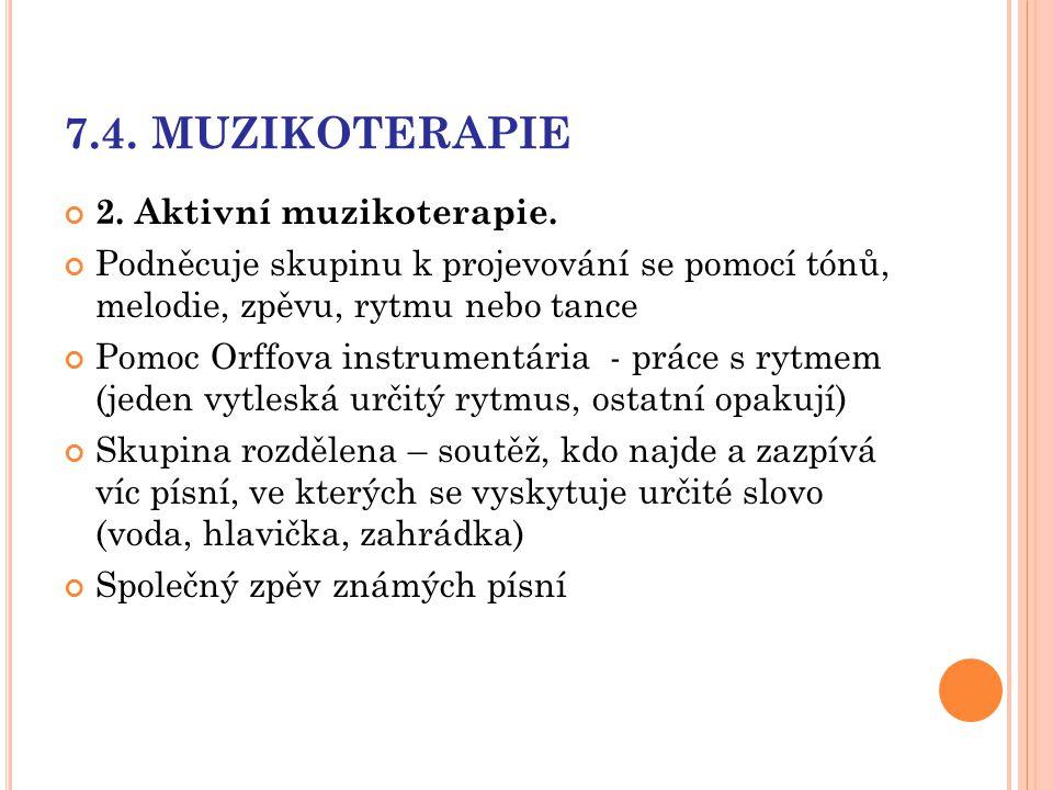 7.4. MUZIKOTERAPIE 2. Aktivní muzikoterapie.