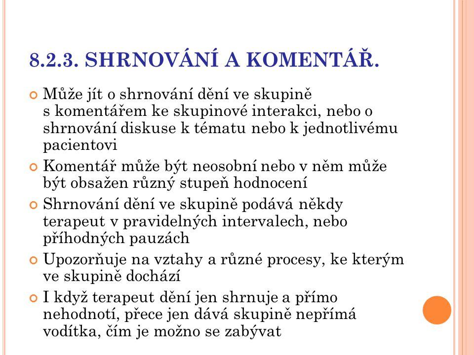 8.2.3. SHRNOVÁNÍ A KOMENTÁŘ.