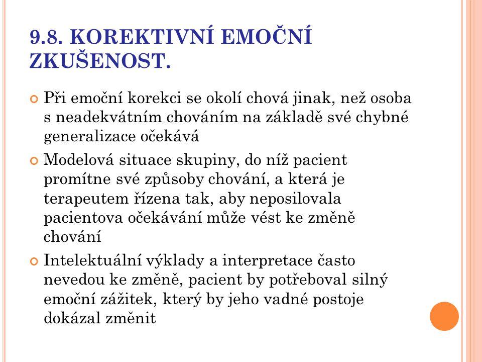 9.8. KOREKTIVNÍ EMOČNÍ ZKUŠENOST.