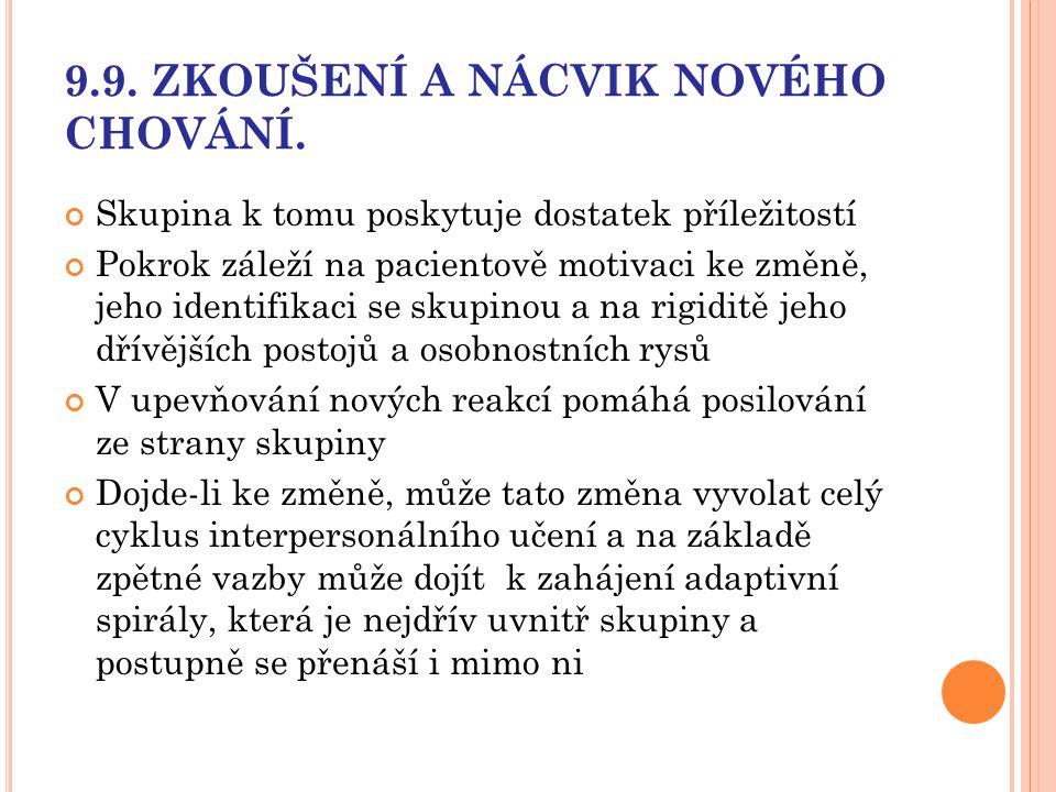9.9. ZKOUŠENÍ A NÁCVIK NOVÉHO CHOVÁNÍ.