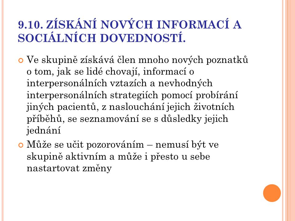 9.10. ZÍSKÁNÍ NOVÝCH INFORMACÍ A SOCIÁLNÍCH DOVEDNOSTÍ.