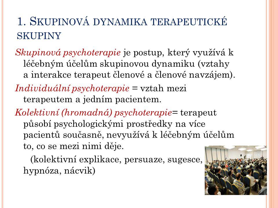 1. Skupinová dynamika terapeutické skupiny