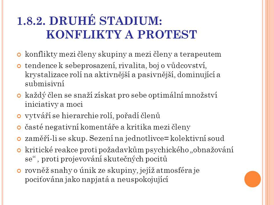 1.8.2. DRUHÉ STADIUM: KONFLIKTY A PROTEST