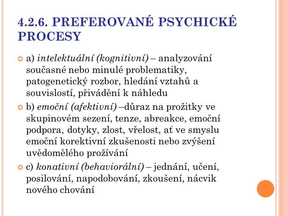 4.2.6. PREFEROVANÉ PSYCHICKÉ PROCESY