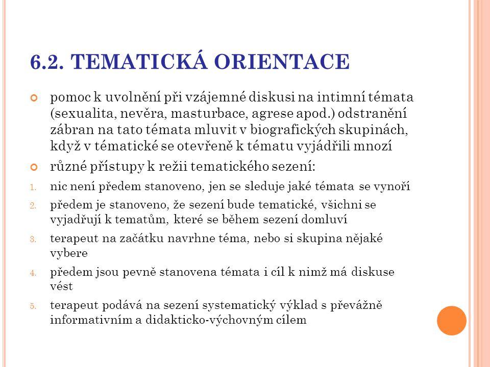 6.2. TEMATICKÁ ORIENTACE