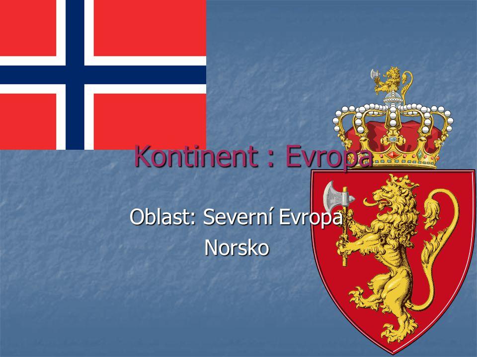Oblast: Severní Evropa Norsko