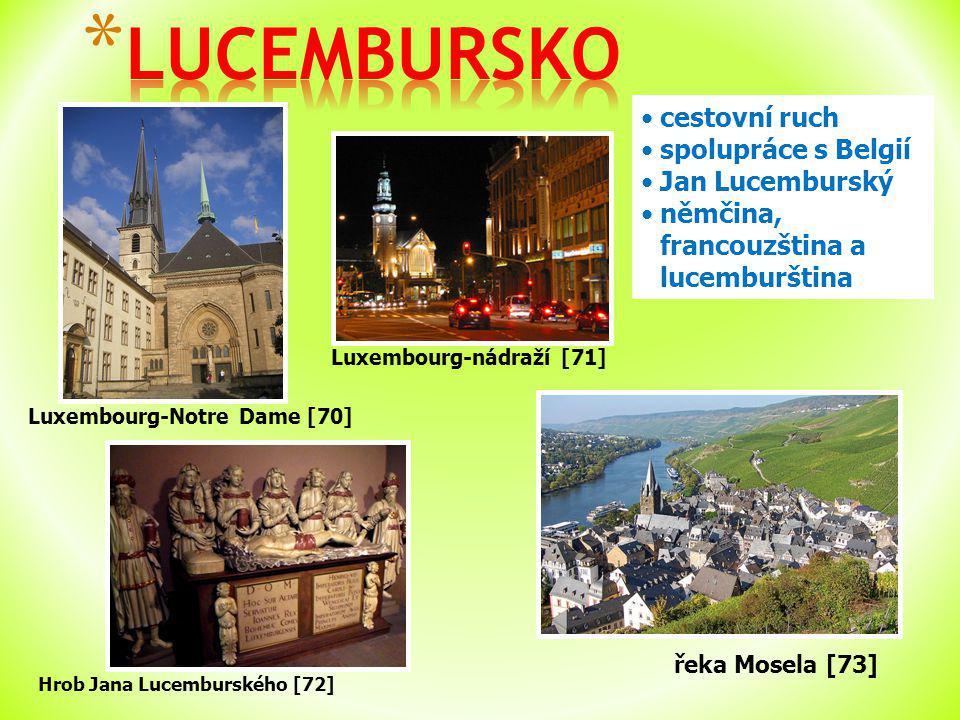 LUCEMBURSKO cestovní ruch spolupráce s Belgií Jan Lucemburský