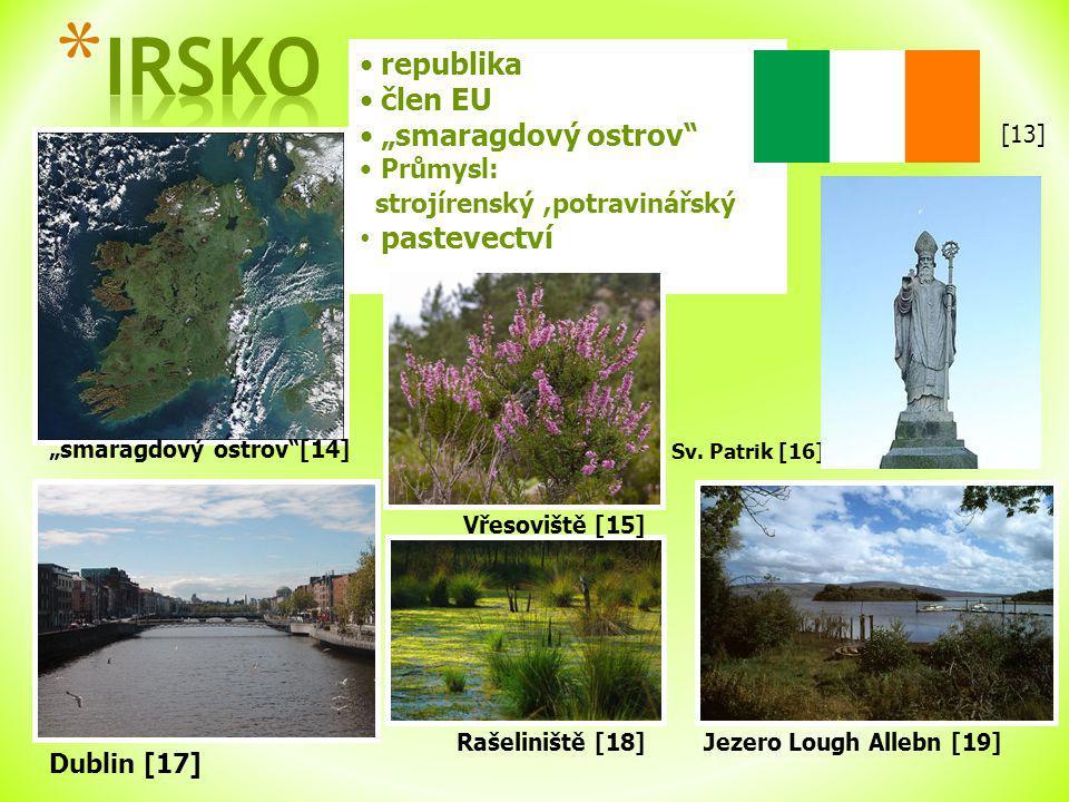 """IRSKO republika člen EU """"smaragdový ostrov pastevectví Průmysl:"""