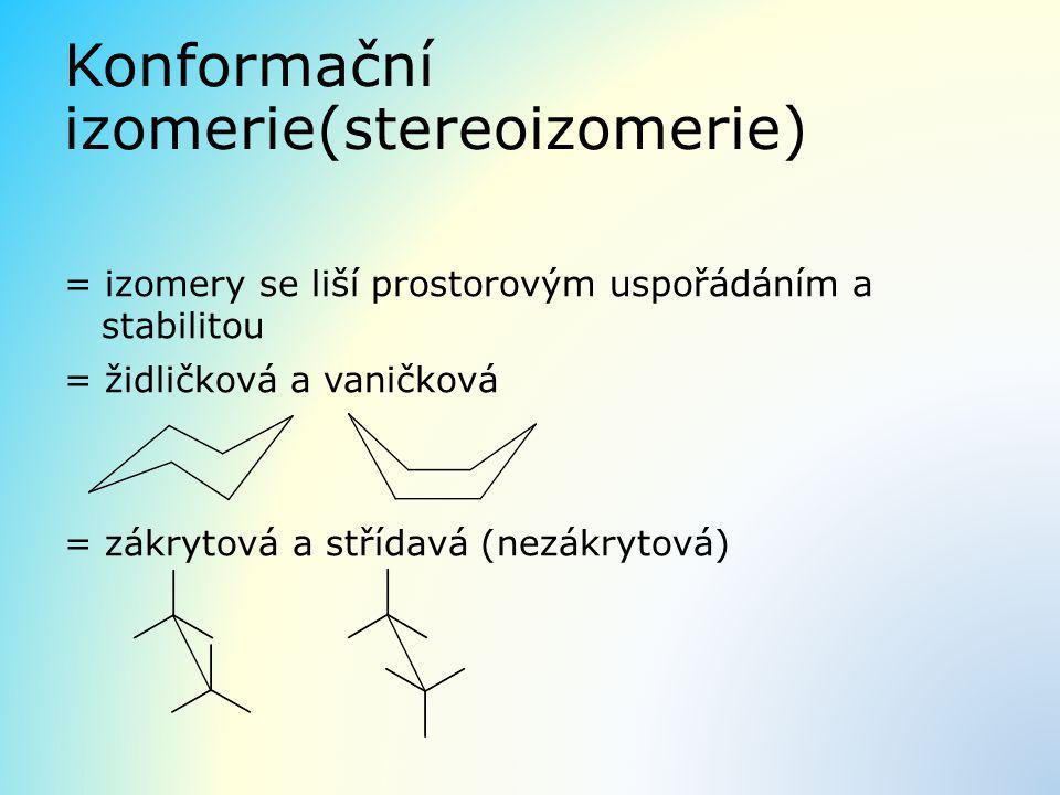 Konformační izomerie(stereoizomerie)