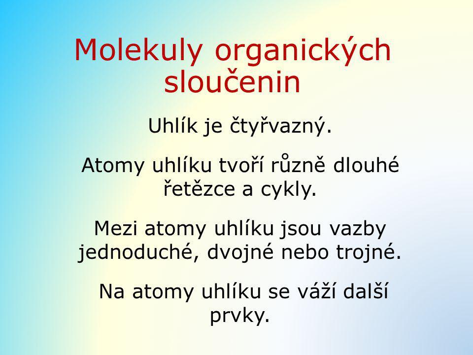 Molekuly organických sloučenin