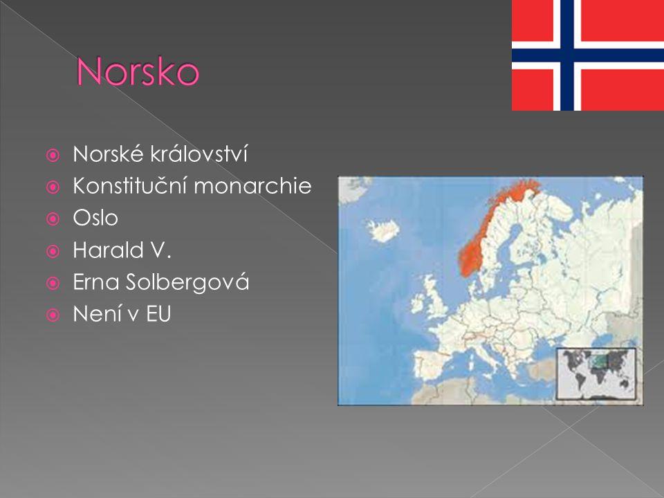 Norsko Norské království Konstituční monarchie Oslo Harald V.