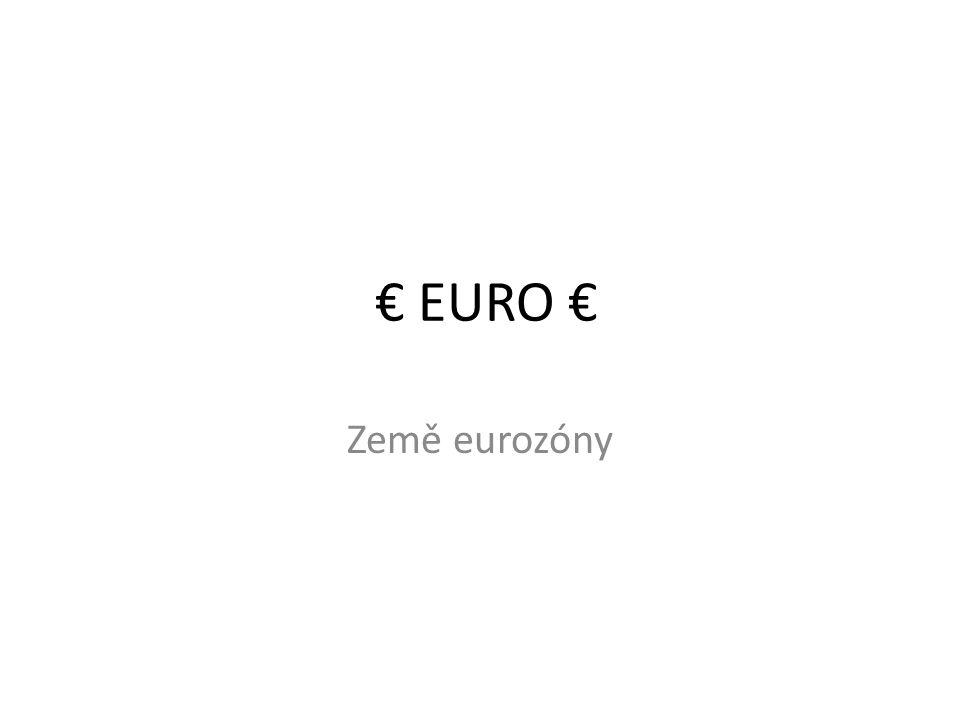 € EURO € Země eurozóny