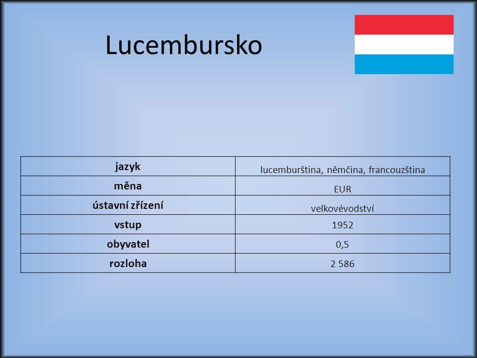 lucemburština, němčina, francouzština