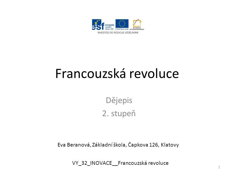 Francouzská revoluce Dějepis 2. stupeň