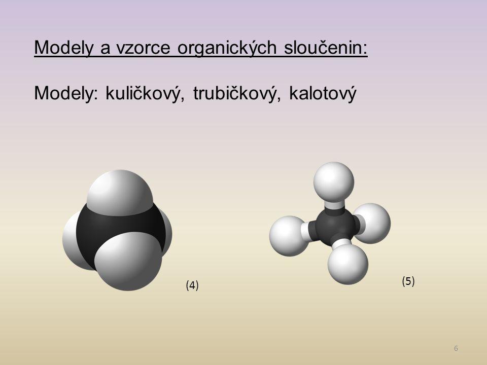 Modely a vzorce organických sloučenin: