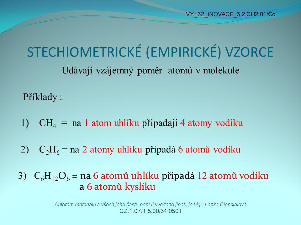 STECHIOMETRICKÉ (EMPIRICKÉ) VZORCE