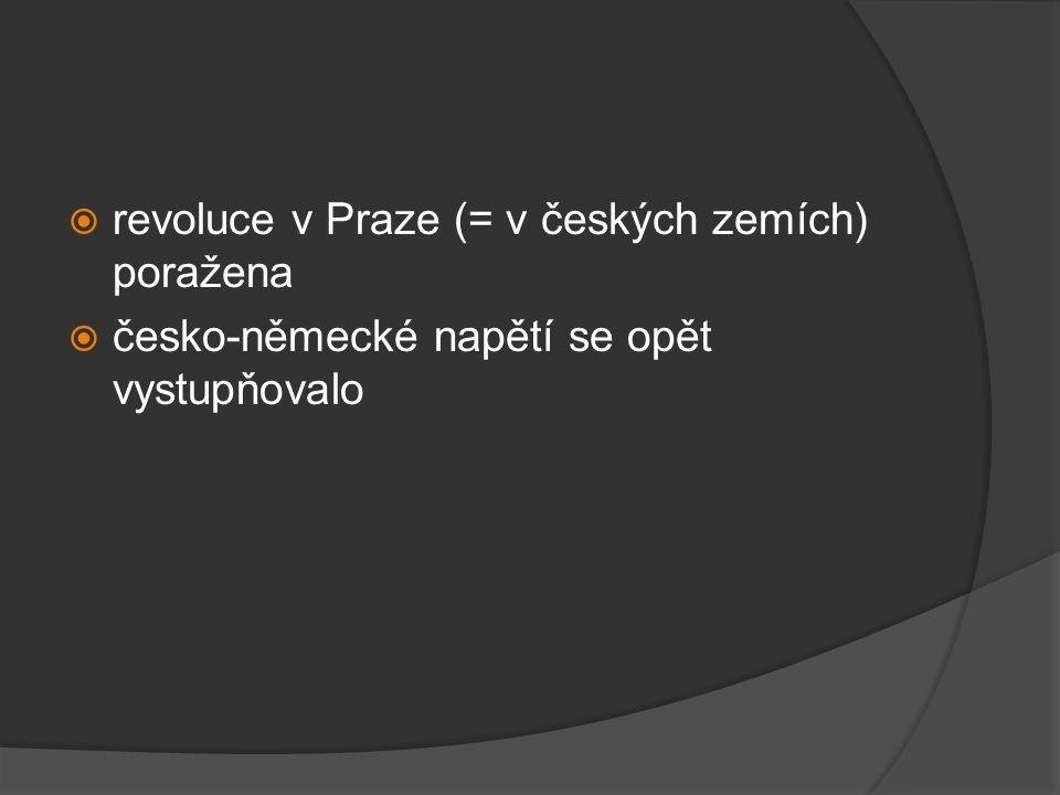 revoluce v Praze (= v českých zemích) poražena