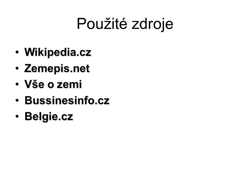 Použité zdroje Wikipedia.cz Zemepis.net Vše o zemi Bussinesinfo.cz