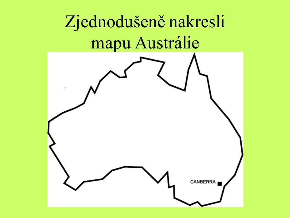 Zjednodušeně nakresli mapu Austrálie