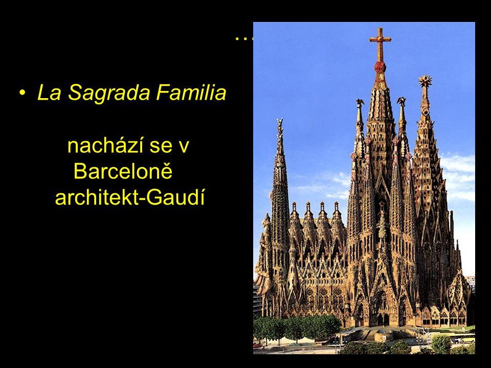 … La Sagrada Familia nachází se v Barceloně architekt-Gaudí