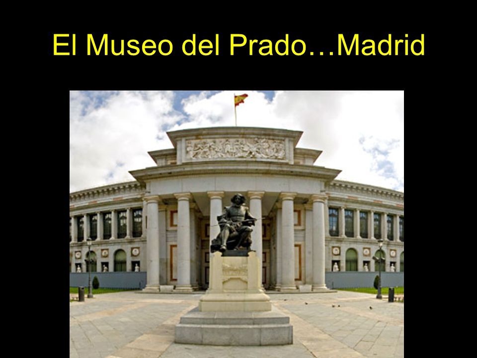 El Museo del Prado…Madrid