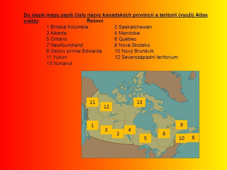 Do slepé mapy zapiš čísly názvy kanadských provincií a teritorií (využij Atlas světa): Řešení