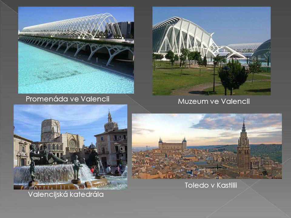 Promenáda ve Valencii Muzeum ve Valencii Toledo v Kastilii Valencijská katedrála
