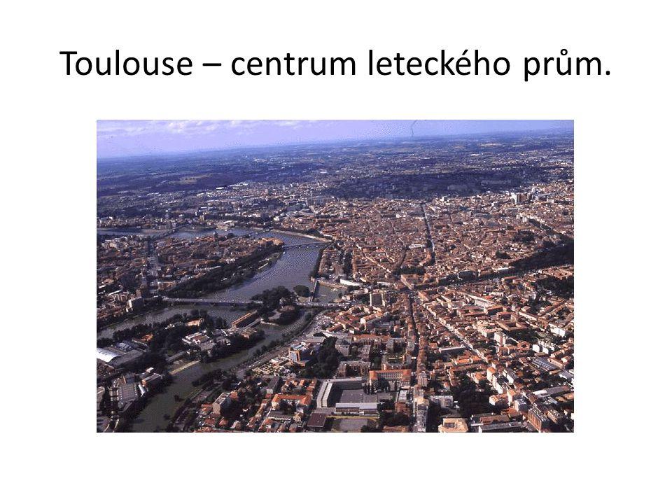 Toulouse – centrum leteckého prům.