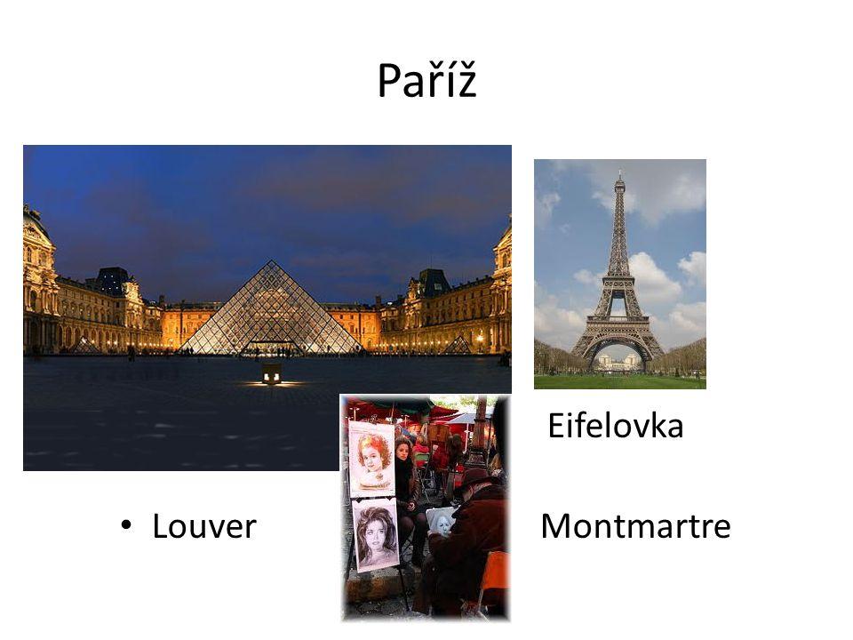Paříž E Eifelovka Louver Montmartre