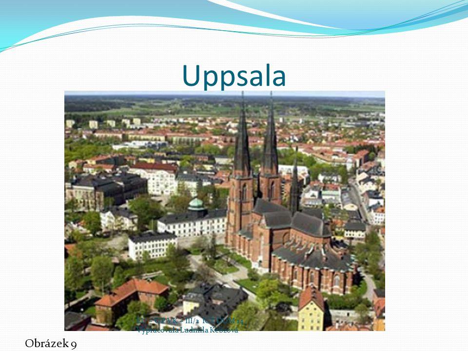 Uppsala Obrázek 9 EU – OP VK – III/2 ICT DUM 14