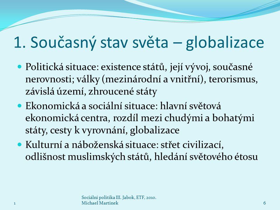 1. Současný stav světa – globalizace