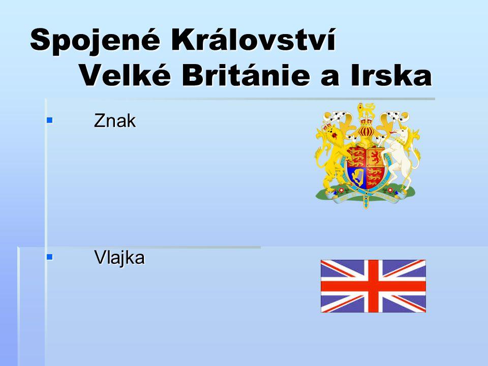 Spojené Království Velké Británie a Irska