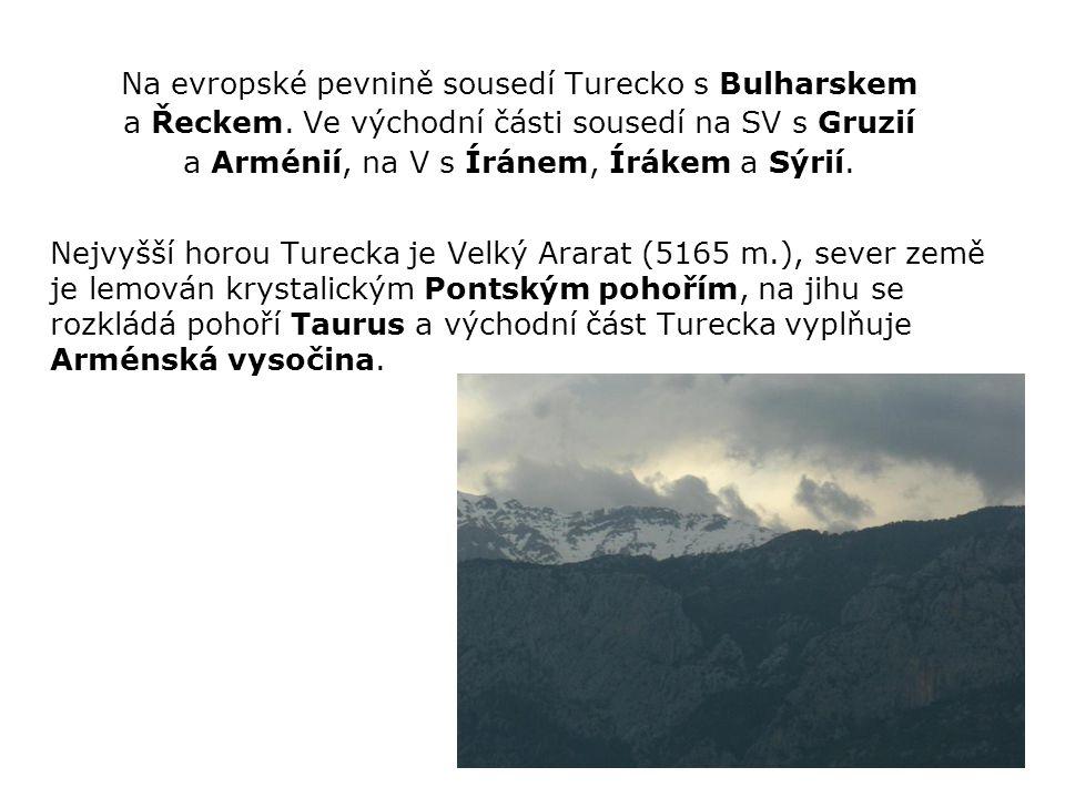 Na evropské pevnině sousedí Turecko s Bulharskem