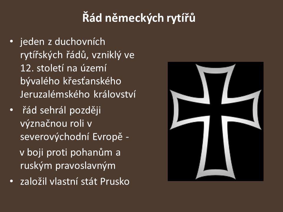 Řád německých rytířů jeden z duchovních rytířských řádů, vzniklý ve 12. století na území bývalého křesťanského Jeruzalémského království.