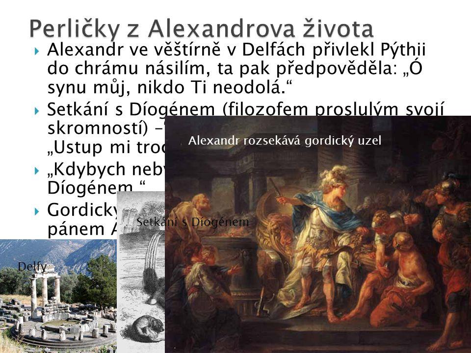 Perličky z Alexandrova života