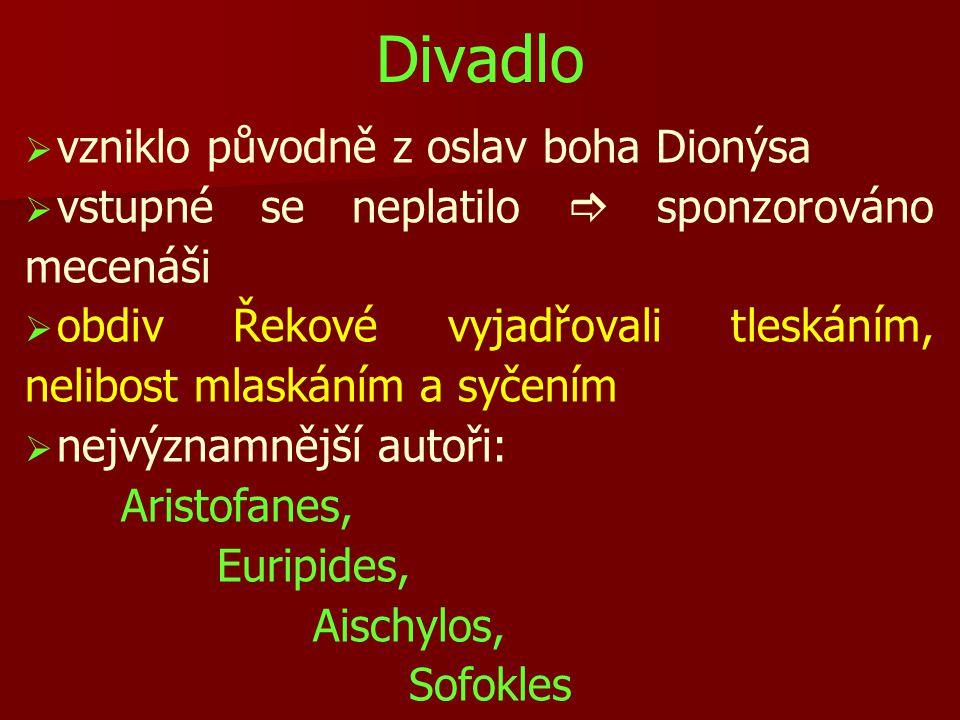 Divadlo vzniklo původně z oslav boha Dionýsa