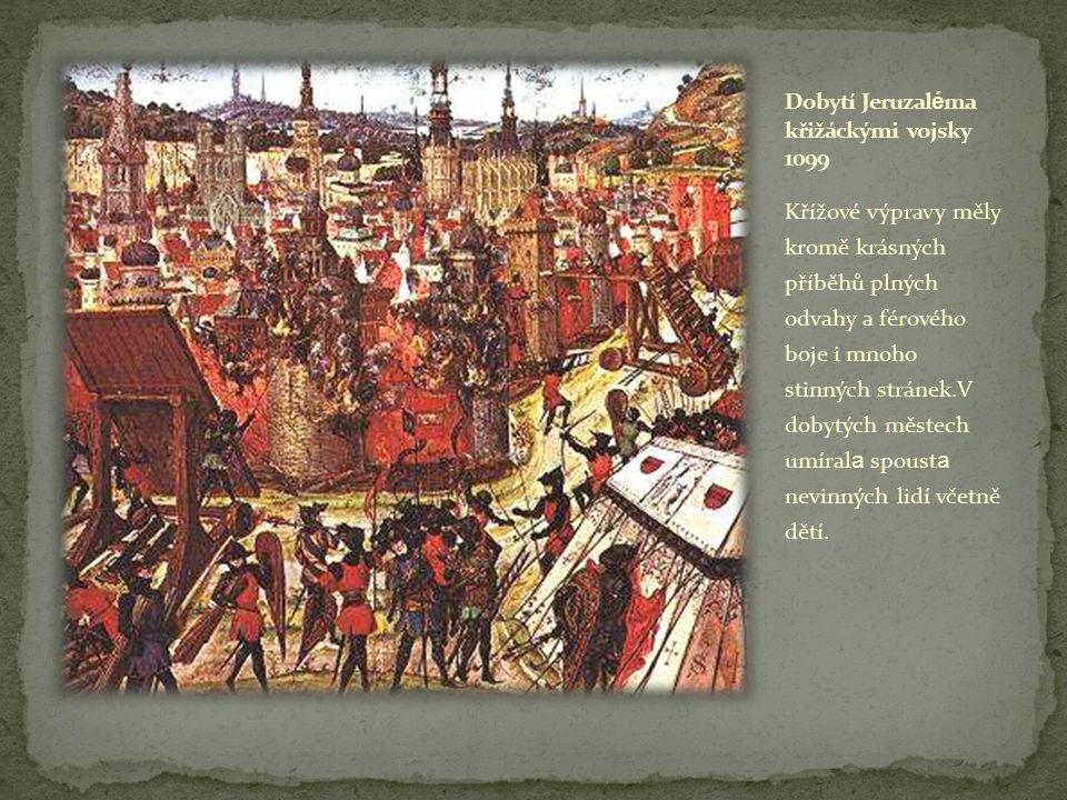 Dobytí Jeruzaléma křižáckými vojsky 1099