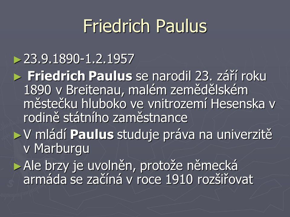 Friedrich Paulus 23.9.1890-1.2.1957.